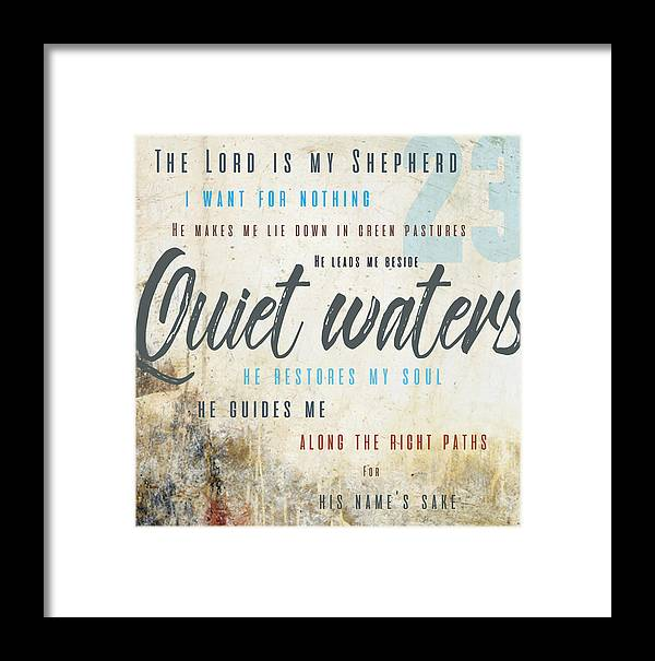 Psalm 23 Framed Print featuring the digital art Psalm 23 Quiet Waters by Claire Tingen