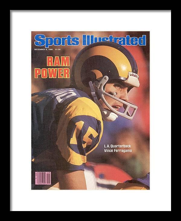 Magazine Cover Framed Print featuring the photograph Ram Power L.a. Quarterback Vince Ferragamo Sports Illustrated Cover by Sports Illustrated