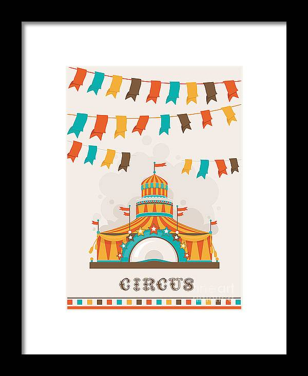 Symbol Framed Print featuring the digital art Retro Circus Poster With A Big Top by Alexey Vl B