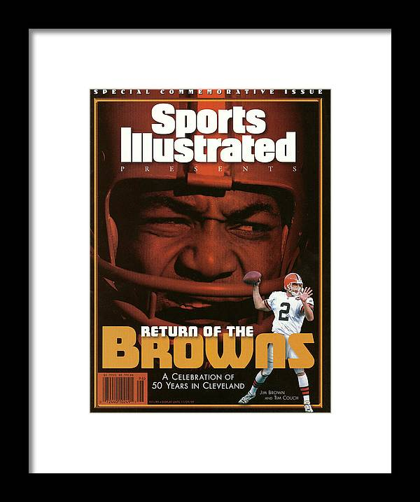 Jim Brown Framed Print featuring the photograph Return Of The Browns A Celebration Of 50 Years In Cleveland Sports Illustrated Cover by Sports Illustrated