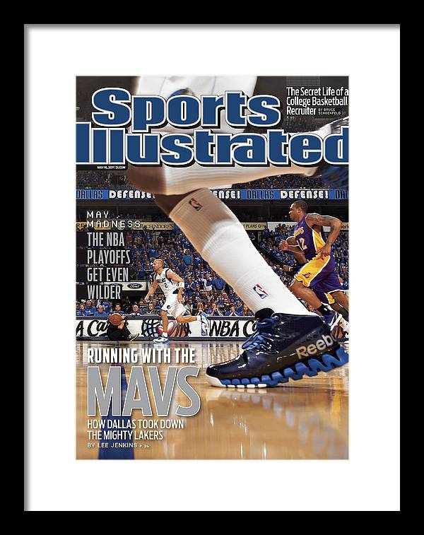 Magazine Cover Framed Print featuring the photograph Running With The Mavs How Dallas Took Down The Mighty Lakers Sports Illustrated Cover by Sports Illustrated