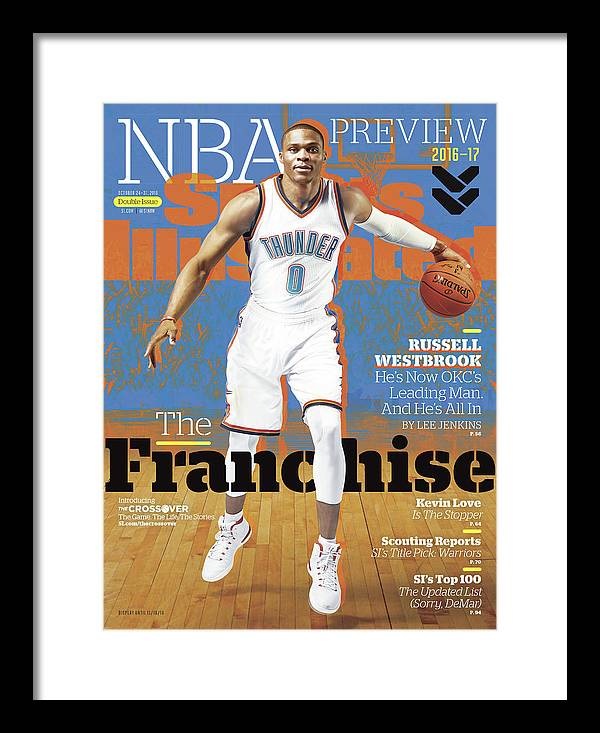 Magazine Cover Framed Print featuring the photograph Russell Westbrook, The Franchise 2016-17 Nba Basketball Sports Illustrated Cover by Sports Illustrated