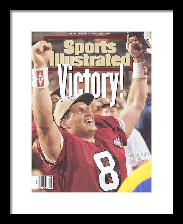 Magazine Cover Framed Print featuring the photograph San Francisco 49ers Qb Steve Young, Super Bowl Xxix Sports Illustrated Cover by Sports Illustrated