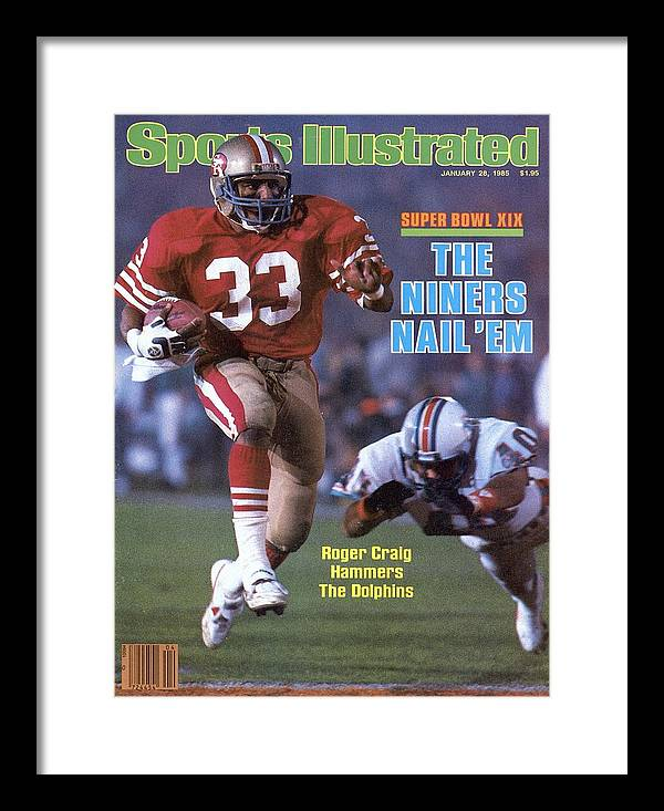1980-1989 Framed Print featuring the photograph San Francisco 49ers Roger Craig, Super Bowl Xix Sports Illustrated Cover by Sports Illustrated