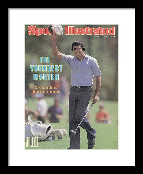Magazine Cover Framed Print featuring the photograph Seve Ballesteros, 1980 Masters Sports Illustrated Cover by Sports Illustrated