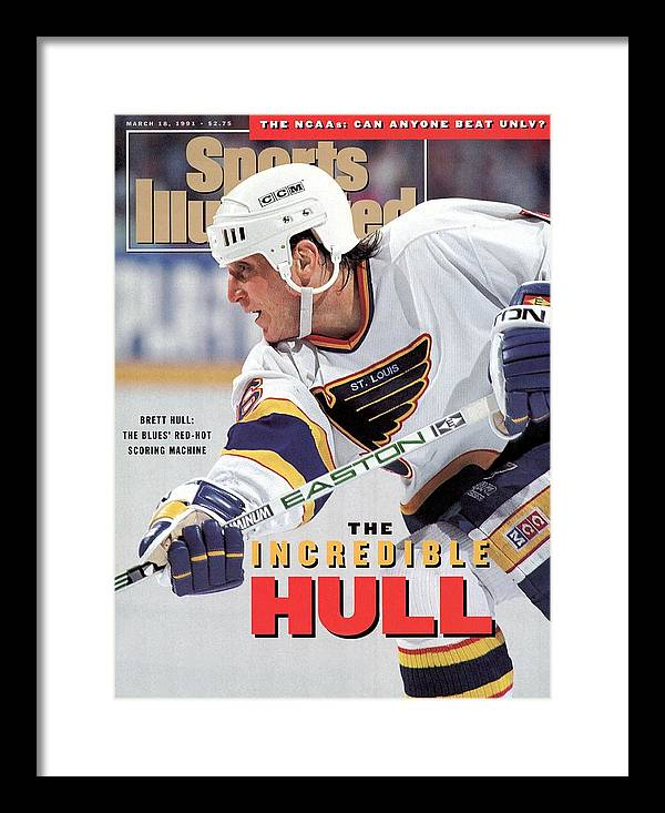 Magazine Cover Framed Print featuring the photograph St. Louis Blues Brett Hull... Sports Illustrated Cover by Sports Illustrated
