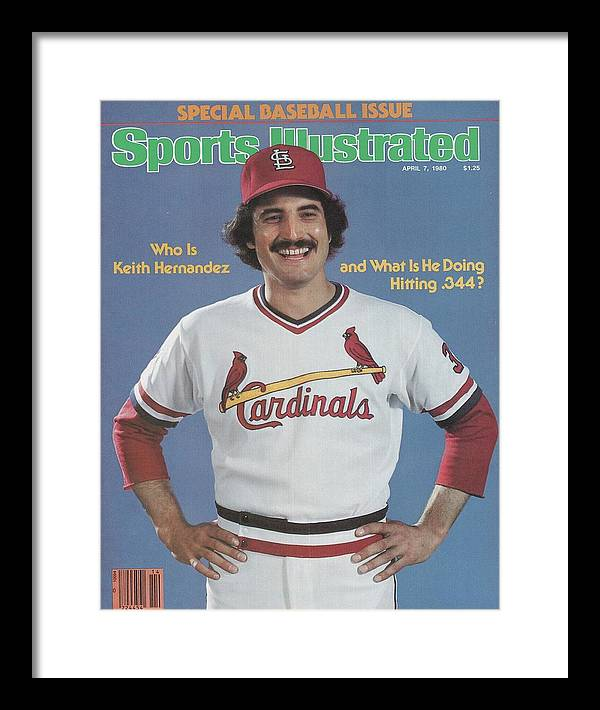 St. Louis Cardinals Framed Print featuring the photograph St. Louis Cardinals Keith Hernandez Sports Illustrated Cover by Sports Illustrated