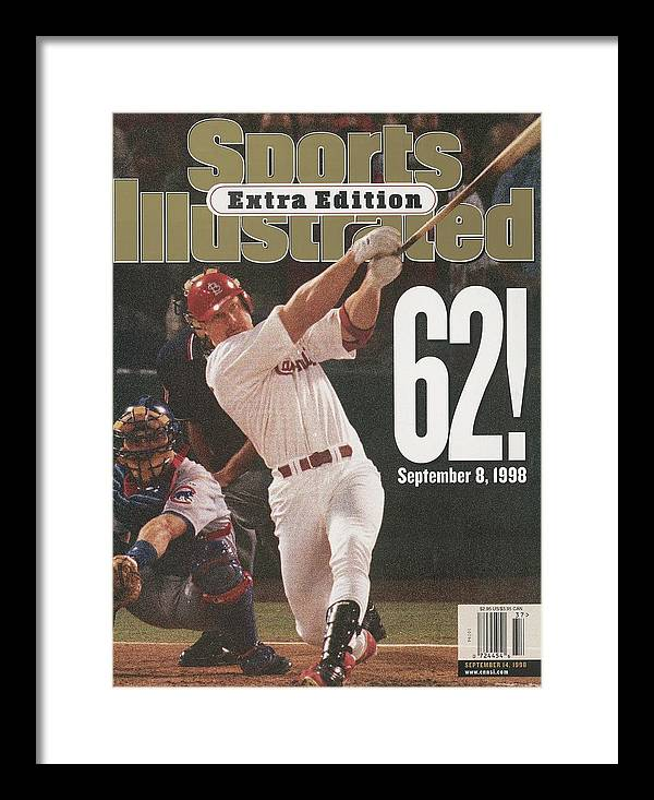 St. Louis Cardinals Framed Print featuring the photograph St. Louis Cardinals Mark Mcgwire, Baseball Sports Illustrated Cover by Sports Illustrated