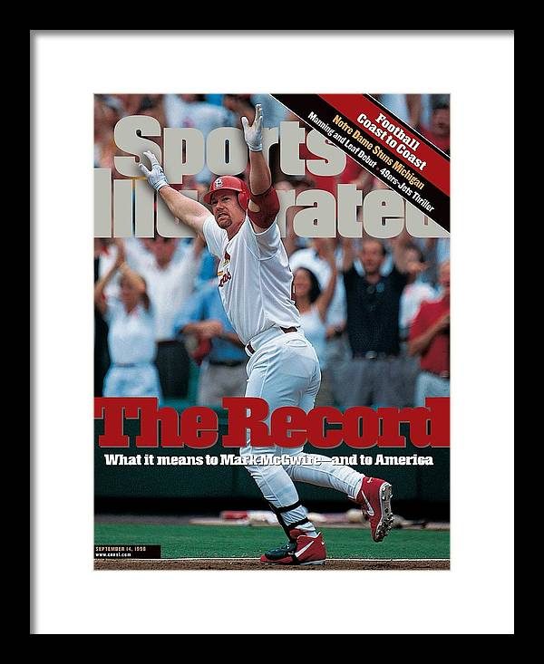 Magazine Cover Framed Print featuring the photograph St. Louis Cardinals Mark Mcgwire... Sports Illustrated Cover by Sports Illustrated