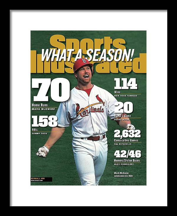 Magazine Cover Framed Print featuring the photograph St. Louis Cardinals Mark Mcgwire What A Season Sports Illustrated Cover by Sports Illustrated