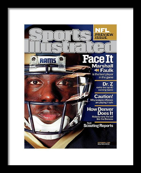 Magazine Cover Framed Print featuring the photograph St. Louis Rams Marshall Faulk, 2001 Nfl Football Preview Sports Illustrated Cover by Sports Illustrated