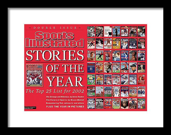 Magazine Cover Framed Print featuring the photograph Stories Of The Year The Top 25 List For 2002... Sports Illustrated Cover by Sports Illustrated