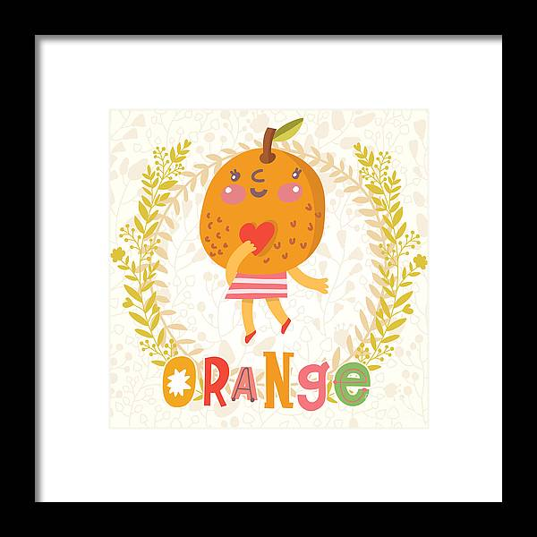 Salad Framed Print featuring the digital art Sweet Orange In Funny Cartoon Style by Smilewithjul