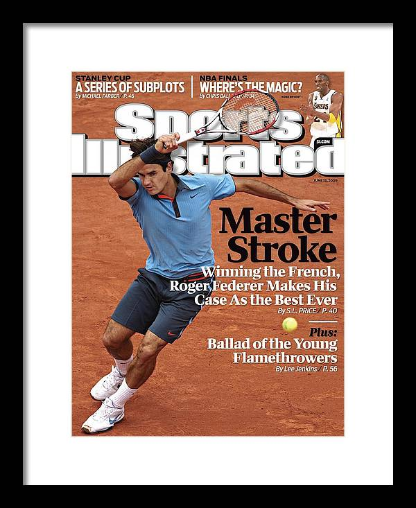 Tennis Framed Print featuring the photograph Switzerland Roger Federer, 2009 French Open Sports Illustrated Cover by Sports Illustrated
