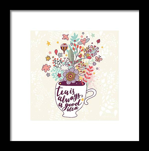 Friendly Framed Print featuring the digital art Tea Is Always A Good Idea. Bright by Smilewithjul