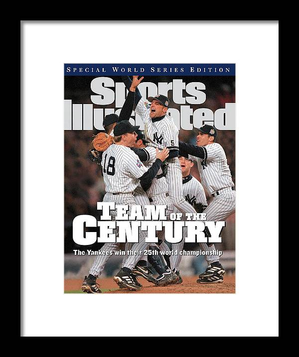 American League Baseball Framed Print featuring the photograph Team Of The Century 1999 World Series Champions Sports Illustrated Cover by Sports Illustrated