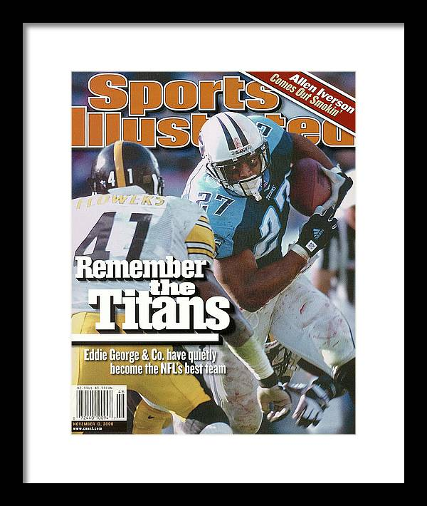 Sports Illustrated Framed Print featuring the photograph Tennesse Titans Eddie George... Sports Illustrated Cover by Sports Illustrated