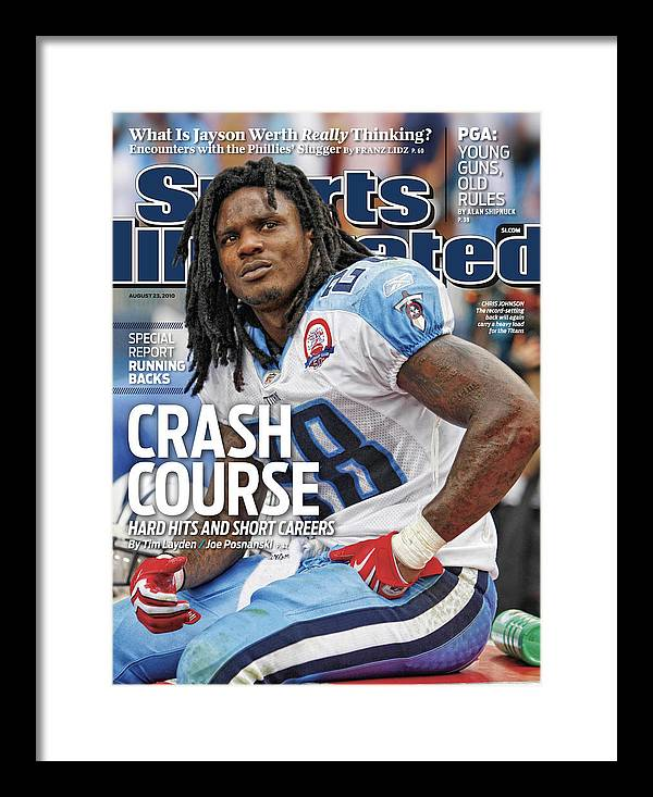 Magazine Cover Framed Print featuring the photograph Tennessee Titans Chris Johnson... Sports Illustrated Cover by Sports Illustrated