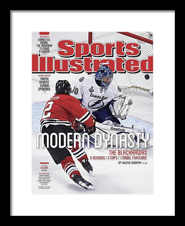 Magazine Cover Framed Print featuring the photograph The Blackhawks, Modern Dynasty 6 Seasons, 3 Cups, 1 Model Sports Illustrated Cover by Sports Illustrated