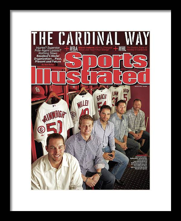 St. Louis Cardinals Framed Print featuring the photograph The Cardinal Way Baseballs Model Organization...past Sports Illustrated Cover by Sports Illustrated
