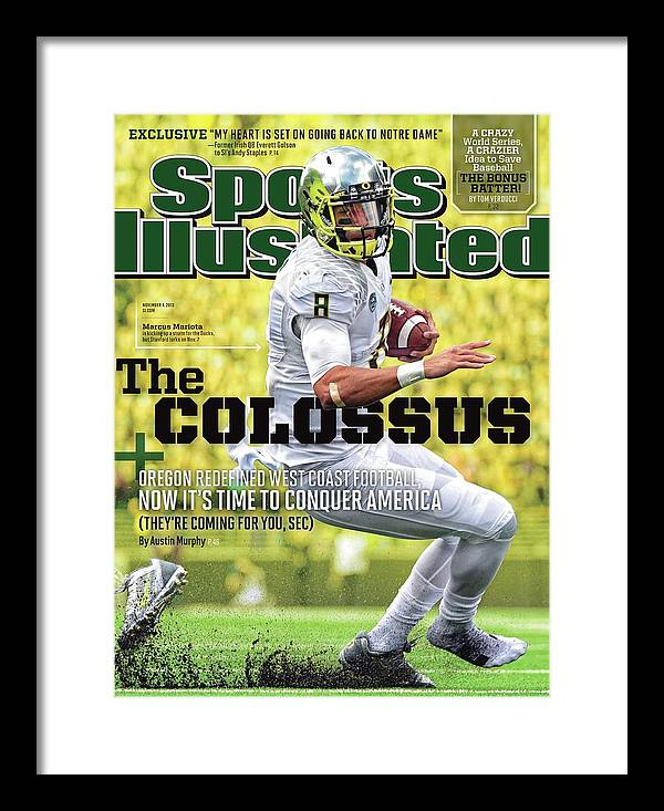 Magazine Cover Framed Print featuring the photograph The Colossus Oregon Redefined West Coast Football, Now Its Sports Illustrated Cover by Sports Illustrated