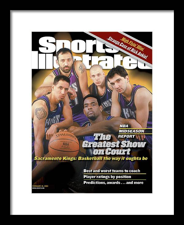 Magazine Cover Framed Print featuring the photograph The Greatest Show On Court Sacramento Kings Sports Illustrated Cover by Sports Illustrated