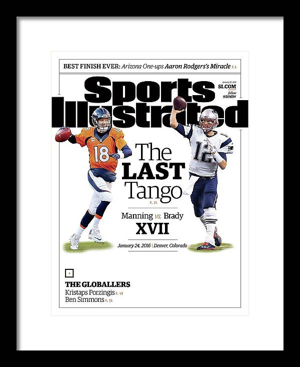 Magazine Cover Framed Print featuring the photograph The Last Tango Manning Vs Brady Xvii Sports Illustrated Cover by Sports Illustrated
