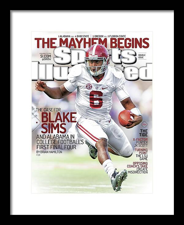 Magazine Cover Framed Print featuring the photograph The Mayhem Begins The Case For Blake Sims And Alabama In Sports Illustrated Cover by Sports Illustrated