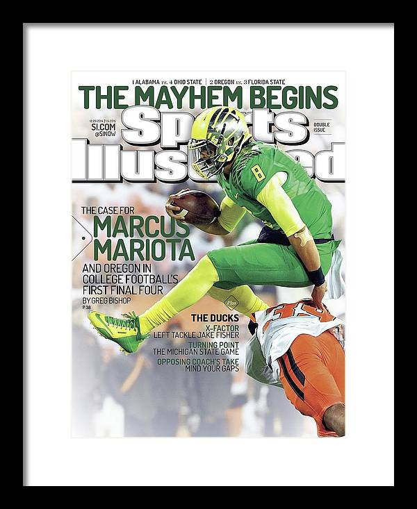 Magazine Cover Framed Print featuring the photograph The Mayhem Begins The Case For Marcus Mariota And Oregon In Sports Illustrated Cover by Sports Illustrated