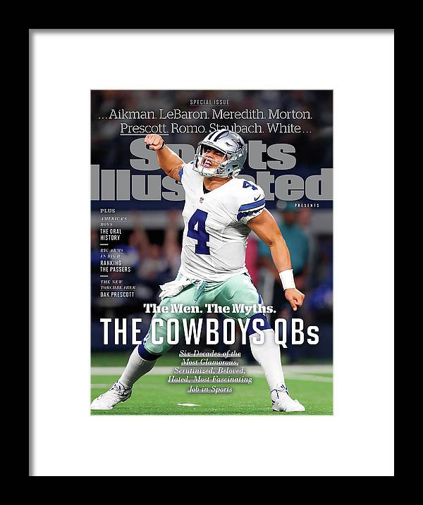 Playoffs Framed Print featuring the photograph The Men. The Myths. The Cowboys Qbs. Sports Illustrated Cover by Sports Illustrated