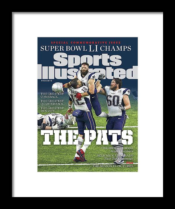 New England Patriots Framed Print featuring the photograph The Pats Super Bowl Li Champs Sports Illustrated Cover by Sports Illustrated