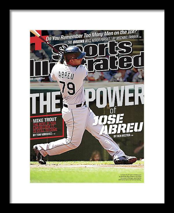 Magazine Cover Framed Print featuring the photograph The Power Of Jose Abreu Sports Illustrated Cover by Sports Illustrated