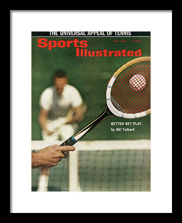 Magazine Cover Framed Print featuring the photograph The Universal Appeal Of Tennis Better Net Play By Bill Sports Illustrated Cover by Sports Illustrated