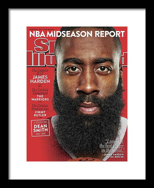 Magazine Cover Framed Print featuring the photograph The Unlikely Mvp James Harden Sports Illustrated Cover by Sports Illustrated