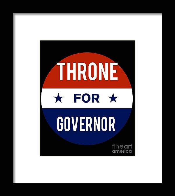 Election Framed Print featuring the digital art Throne For Governor 2018 by Flippin Sweet Gear