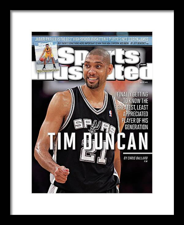 Magazine Cover Framed Print featuring the photograph Tim Duncan Finally Getting To Know The Greatest, Least Sports Illustrated Cover by Sports Illustrated