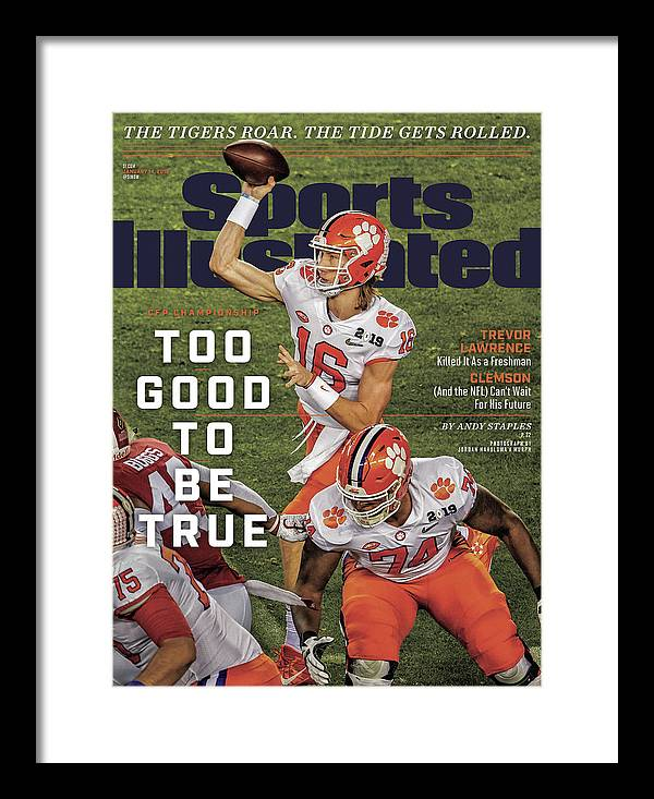 Magazine Cover Framed Print featuring the photograph Too Good To Be True Trevor Lawrence Killed It As A Sports Illustrated Cover by Sports Illustrated