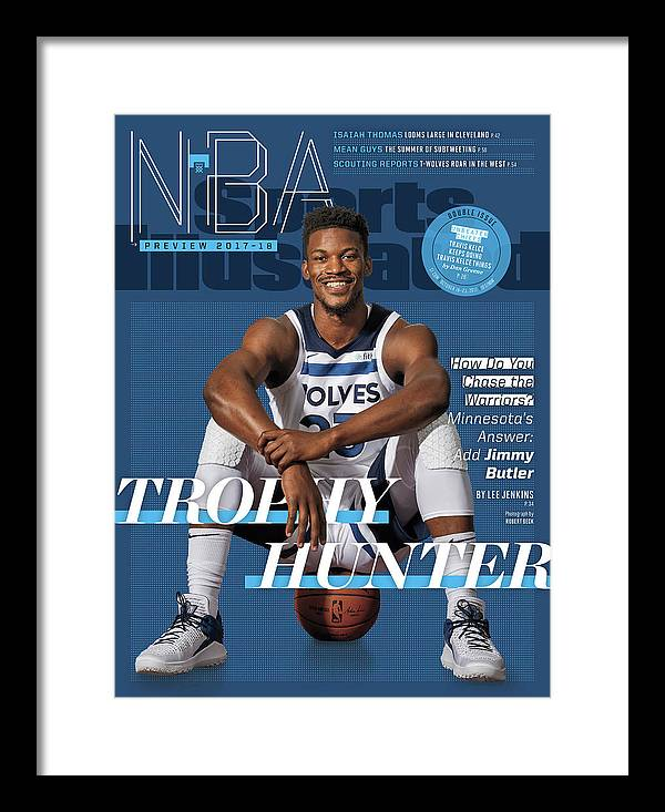 Magazine Cover Framed Print featuring the photograph Trophy Hunter 2017-18 Nba Basketball Preview Sports Illustrated Cover by Sports Illustrated