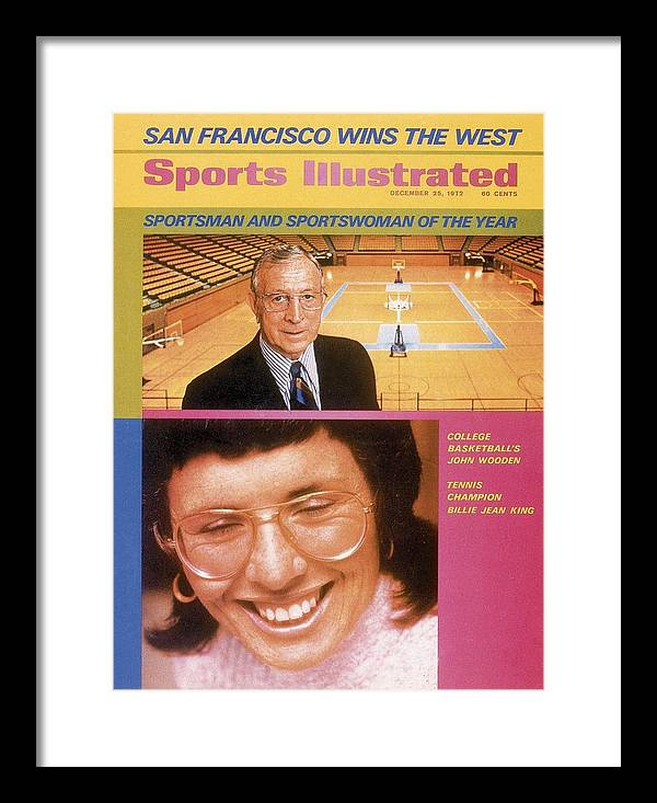 Magazine Cover Framed Print featuring the photograph Ucla Coach John Wooden And Billie Jean King, 1972 Sportsman Sports Illustrated Cover by Sports Illustrated
