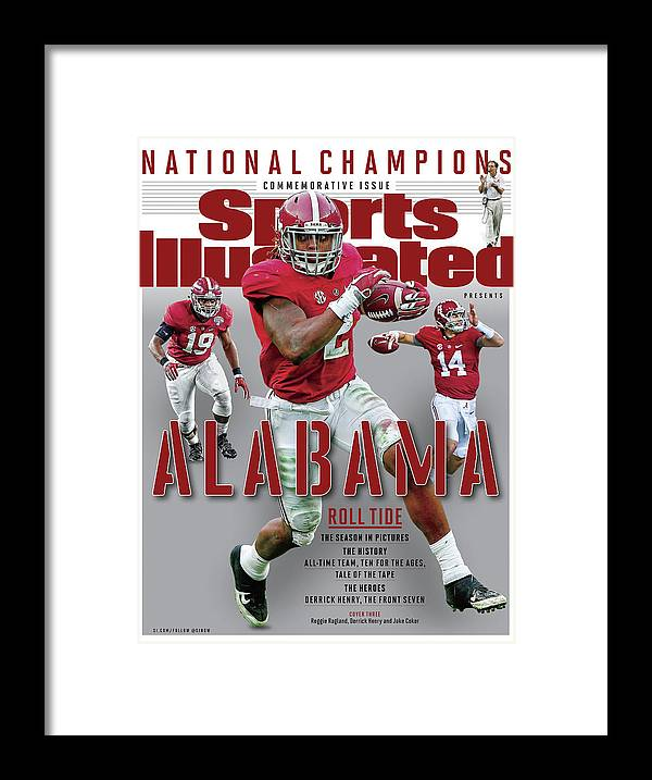 University Of Alabama At Tuscaloosa Framed Print featuring the photograph University Of Alabama 2015 Ncaa National Champions Sports Illustrated Cover by Sports Illustrated