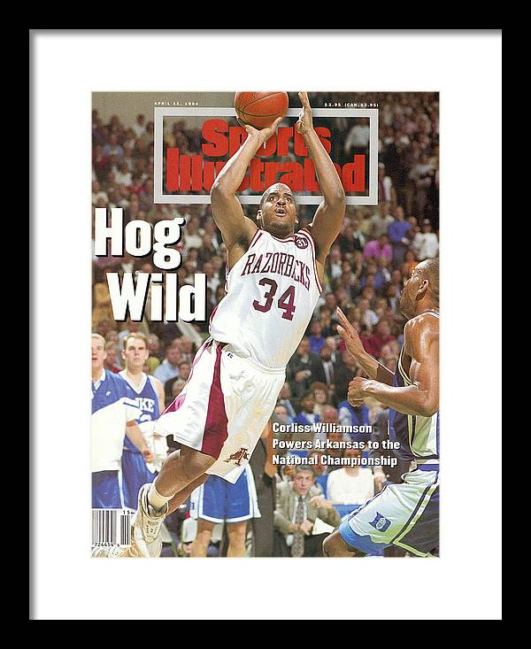 Magazine Cover Framed Print featuring the photograph University Of Arkansas Corliss Williamson, 1994 Ncaa Sports Illustrated Cover by Sports Illustrated