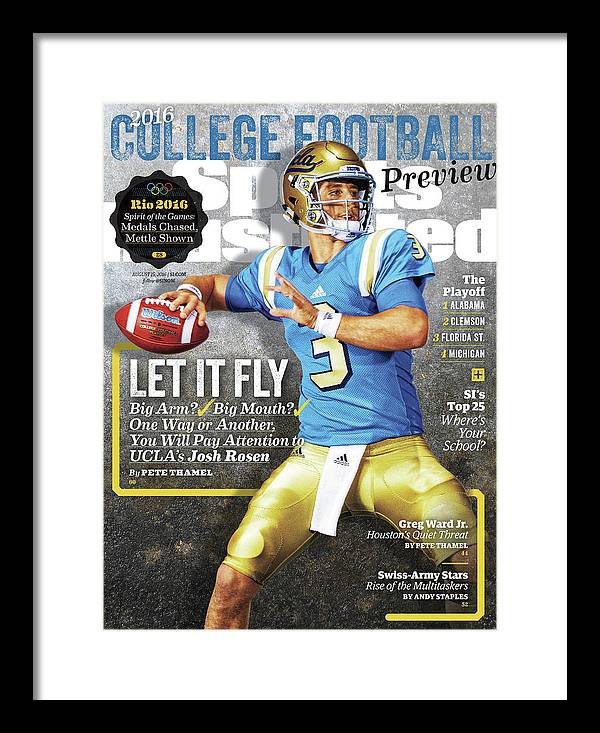 Josh Rosen Framed Print featuring the photograph University Of California Los Angeles Josh Rosen, 2016 Sports Illustrated Cover by Sports Illustrated