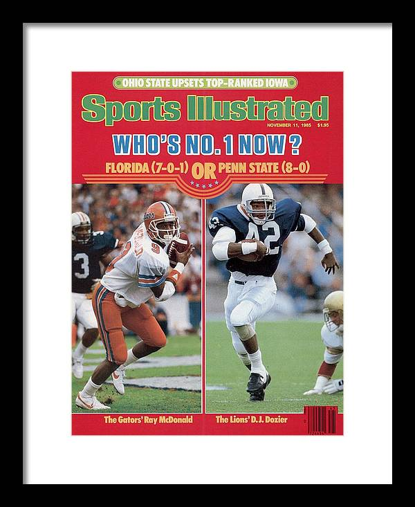 Magazine Cover Framed Print featuring the photograph University Of Florida Ray Mcdonald And Penn State D.j Sports Illustrated Cover by Sports Illustrated
