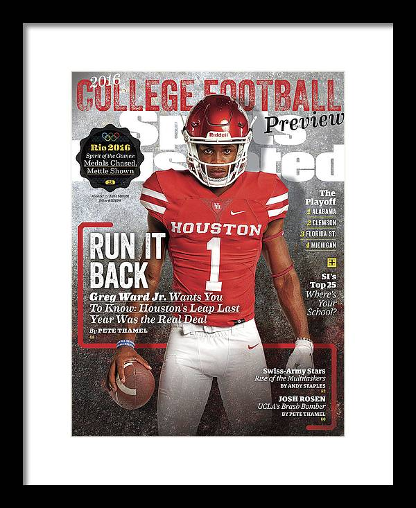 Magazine Cover Framed Print featuring the photograph University Of Houston Greg Ward Jr., 2016 College Football Sports Illustrated Cover by Sports Illustrated