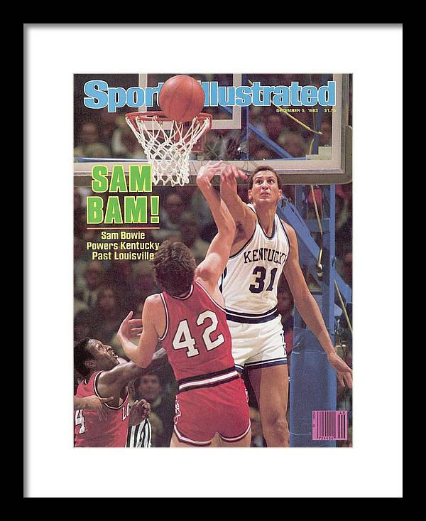 Magazine Cover Framed Print featuring the photograph University Of Kentucky Sam Bowie Sports Illustrated Cover by Sports Illustrated