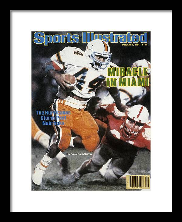 1980-1989 Framed Print featuring the photograph University Of Miami Keith Griffin, 1984 Orange Bowl Sports Illustrated Cover by Sports Illustrated