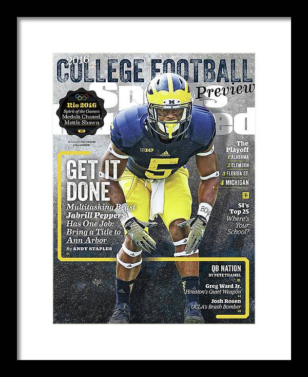Magazine Cover Framed Print featuring the photograph University Of Michigan Jabrill Peppers, 2016 College Sports Illustrated Cover by Sports Illustrated