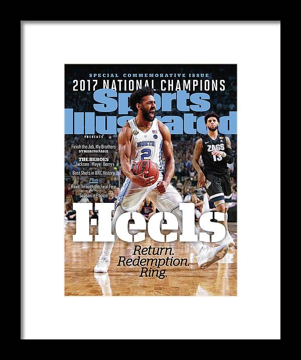 Basketball Framed Print featuring the photograph University Of North Carolina, 2017 Ncaa National Champions Sports Illustrated Cover by Sports Illustrated