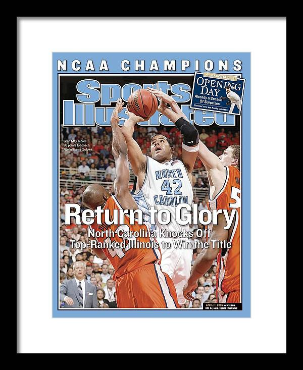 Roger Powell Jr. Framed Print featuring the photograph University Of North Carolina Sean May, 2005 Ncaa National Sports Illustrated Cover by Sports Illustrated