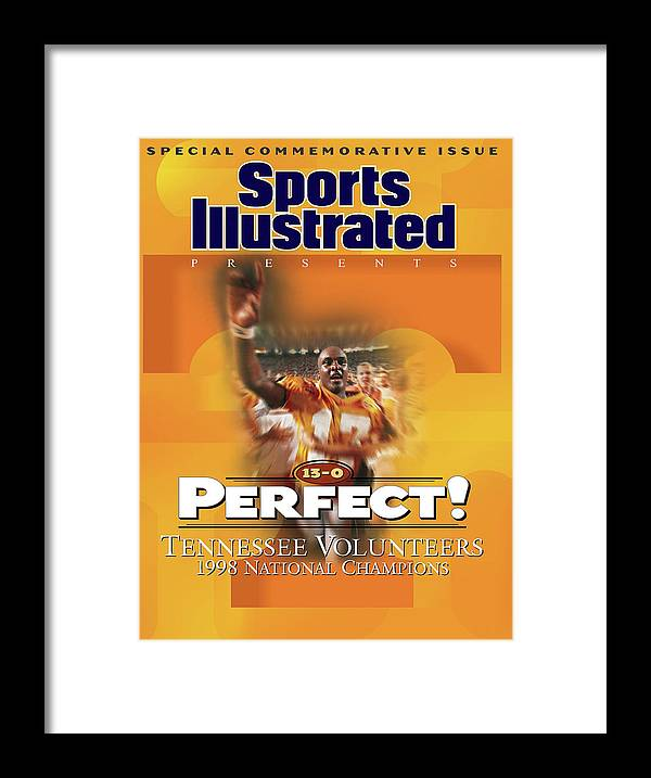 American Football Framed Print featuring the photograph University Of Tennessee, 1998 Ncaa National Champions Sports Illustrated Cover by Sports Illustrated